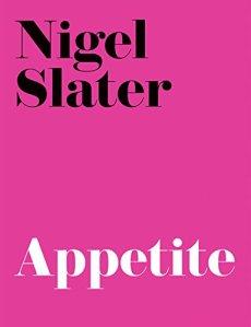Appetite - Nigel Slater