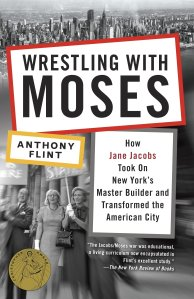 Wrestling with Moses - Anthony Flint