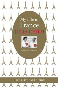 My Life in France - Julia Child