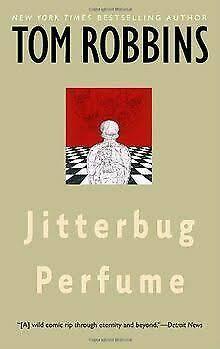 Jitterbug Perfume - Tom Robbins